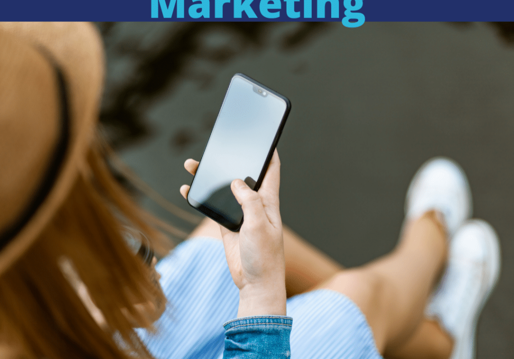 """Text """"Text Message Marketing"""" with image of woman on smartphone"""